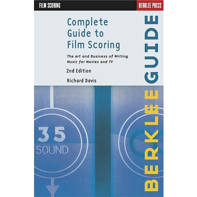 Berklee Complete Guide to Film Scoring Textbook