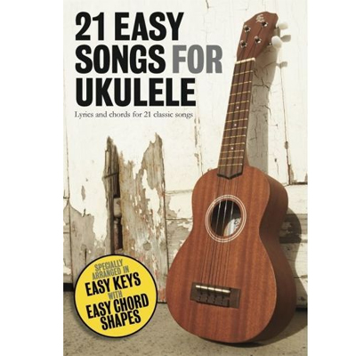 21 Easy Songs for Ukulele book