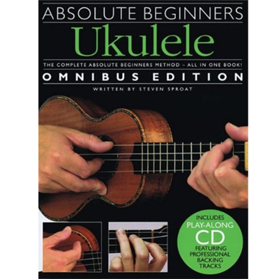 Absolute Beginners ukulele Omnibus